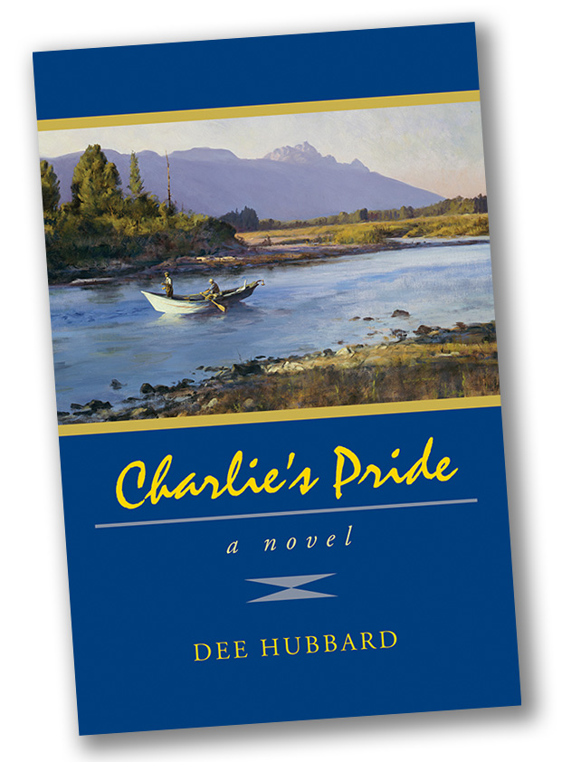 "Cover of ""Charlie's Pride"" a novel by Dee Hubbard"